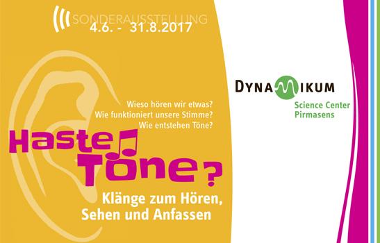 """""""Haste Töne?"""" – die neue Sonderschau im Dynamikum"""