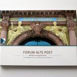 Forum ALTE POST: Architektonisches Schmuckstück feiert 125. Geburtstag<br /><h5>Forum ALTE POST | Pressemitteilung vom 4. Dez. 2018</h5>